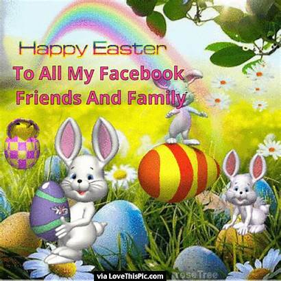 Easter Friends Happy Quotes Wishes Lovethispic Weekend