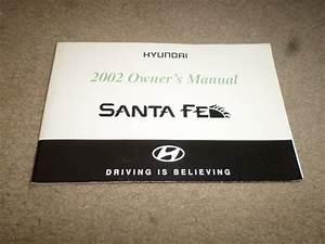2002 Hyundai  U0026quot Santa Fe U0026quot  Car Owner U0026 39 S Manual