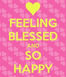 Feeling Blessed And Thankful Quotes. QuotesGram