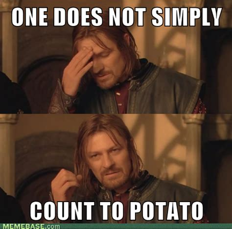 Potato Meme - image 251356 i can count to potato know your meme