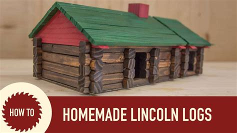lincoln logs woodworking project youtube