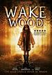 Wake Wood DVD Release Date July 5, 2011