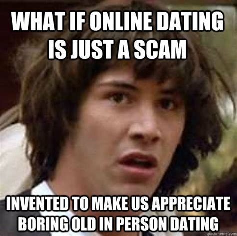 Meme Dating - the holy grail transitions in my life