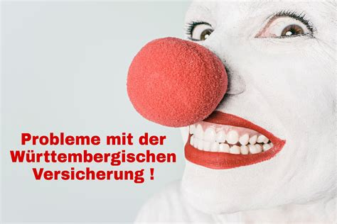 Probleme Mit Der Württembergischen Versicherung Nach Einem