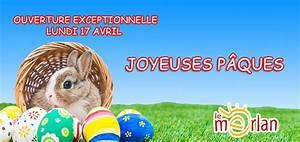 Lundi De Pâques 2017 : joyeuses p ques 2017 centre commercial le merlan ~ Melissatoandfro.com Idées de Décoration