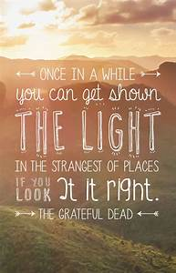 Grateful Dead Lyric Quotes QuotesGram