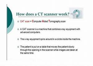 Ct Scans How They Work