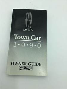 1990 90 Lincoln Town Car Owners Manual Guide Book