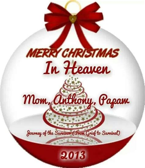 merry christmas to my mom in heaven