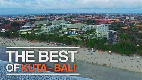 The Best Of Kuta Bali