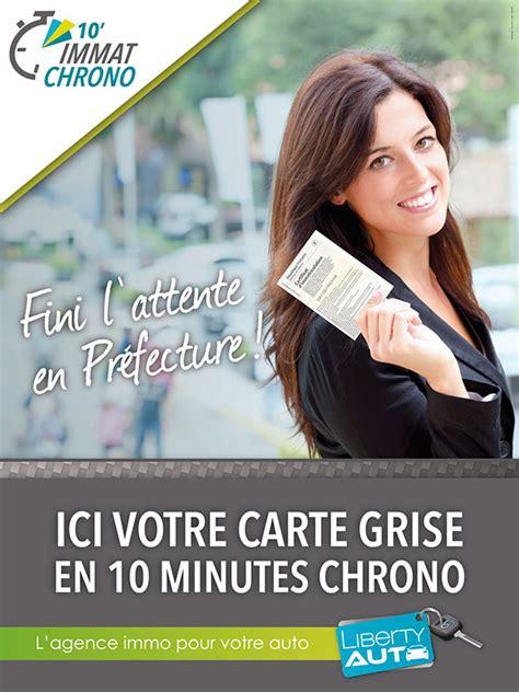démarches de carte grise en préfecture retrouvez votre votre carte grise en 10 min chrono liberty auto