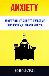 Babelcube  U2013 Anxiety  Anxiety Relief Guide To Overcome