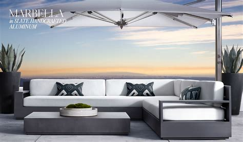 Restoration Hardware Introducing 2018 Rh Outdoor Collection by Restoration Hardware The Marbella Outdoor Collection In