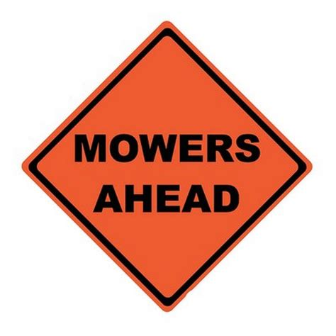 48″ Mowers Ahead Sign  National Capital Industries. Visitor Signs. Cartoon Network Signs Of Stroke. Builder Signs Of Stroke. Crush Signs Of Stroke. Grey Signs. Eye Color Signs. Roycastle Signs. Pabst Blue Ribbon Signs Of Stroke