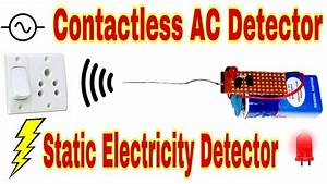 Contactless Ac Detector Or Static Electricity Detector