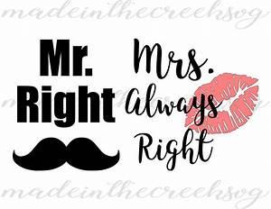 Mrs Always Right : mr right mrs always right funny quotes wedding ~ Eleganceandgraceweddings.com Haus und Dekorationen