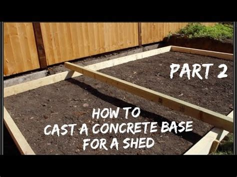 How To Lay Base For Shed by How To Lay A Concrete Base For A Shed Part Two