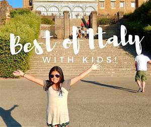 Best places to travel in Italy with kids | Family travel ...