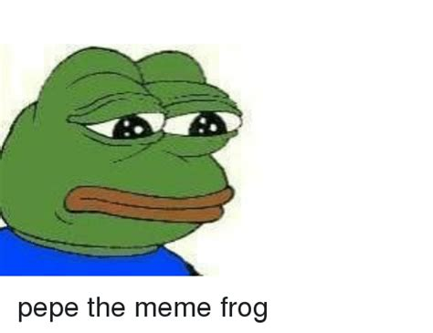 Best Pepe Memes - 25 best memes about pepe the meme frog pepe the meme frog memes