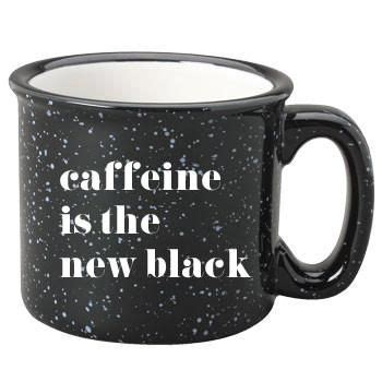 Or about a year and 5 months. Caffeine Is The New Black Campfire Coffee Mug by Sweet Water Decor www.sweetwaterdecor.com ...
