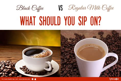 Generally speaking, a regular cup of coffee is an espresso shot with two cubes of sugar and added cream or milk. Know healthy India : Black coffee vs. Regular coffee - What should you sip on?
