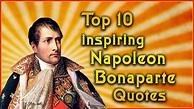 Famous Quotes Napoleon Bonaparte - Quotes Collection
