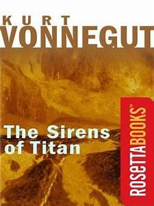 The Sirens of Titan by Kurt Vonnegut · OverDrive: eBooks ...