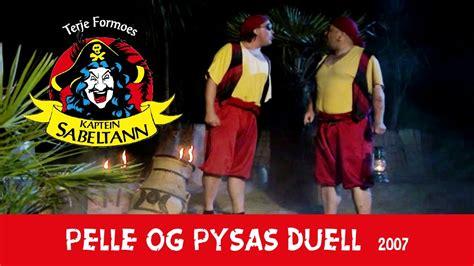 Pelle og Pysa Duell 2007 Fra forestillingen Kaptein