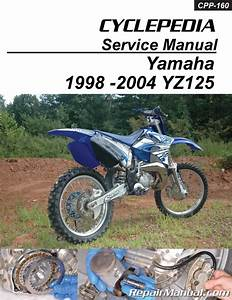 1998-2004 Yamaha Yz125 Cyclepedia Printed Motorcycle Service Manual
