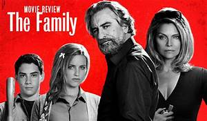 "Movie Review: ""The Family"" Comedy or Melodrama? – CaryCitizen"