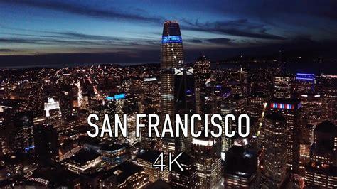 san francisco downtown  night   ultra hd dji mavic pro platinum drone youtube