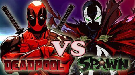 Deadpool Vs Spawn  Epic Battle Rap Youtube