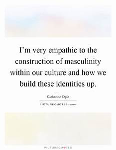 Culture Identit... Identity And Society Quotes