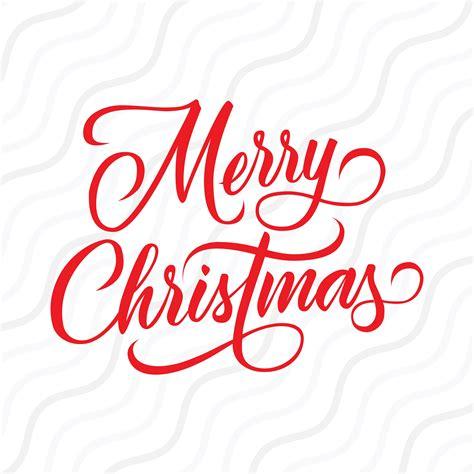 merry christmas wording svg merry christmas svg cut table