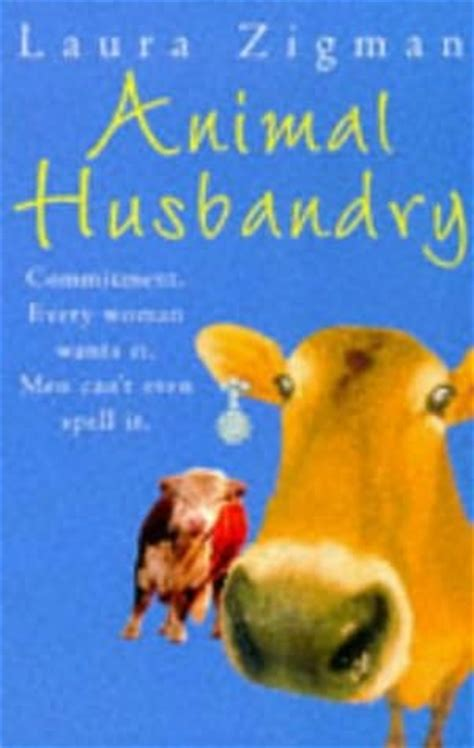 animal husbandry  laura zigman