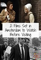 21 Films Set in Amsterdam to Watch Before Visiting ...
