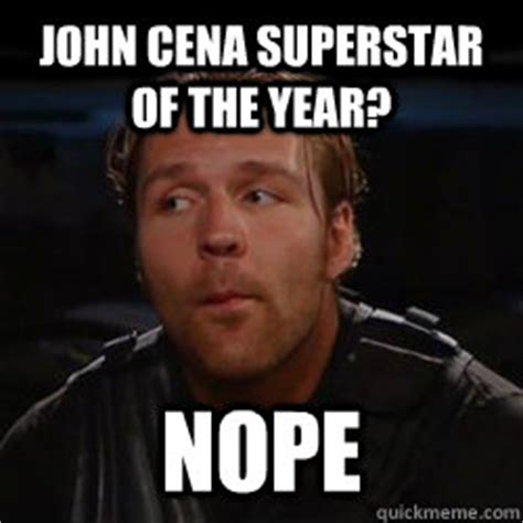 cena superstar of the year nope dean ambrose nope quickmeme