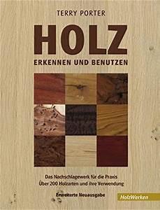 Gewicht Von Holz Berechnen : holz erkennen und benutzen ~ Themetempest.com Abrechnung