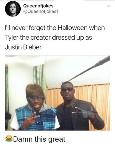 Tyler The Creator Memes - queenofjokes ill never forget the halloween when tyler the creator dressed up as justin bieber