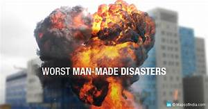 5 Worst Man-made Disasters in India | My India