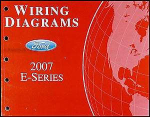 2007 Ford Econoline Van  U0026 Club Wagon Wiring Diagram Manual
