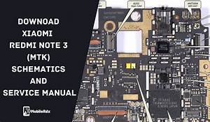 Download Xiaomi Redmi Note 3  Mtk  Schematics And Service