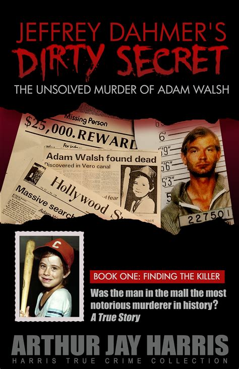 Smashwords The Unsolved Murder Of Adam Walsh Book One