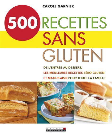 recettes dessert sans gluten 28 images cuisiner un cake au citron sans gluten recette