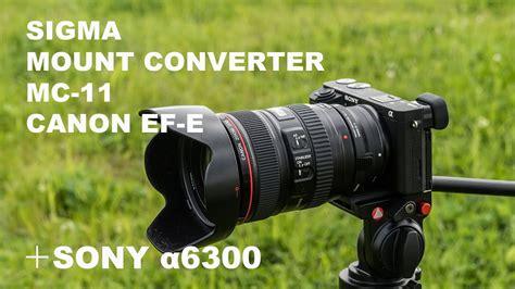 sigma mount converter mc  canon ef lens sony