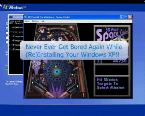 Trick To Play Games Like Pinball While Installing Windows Xp