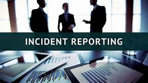 Workplace Investigation Report Template How You Can Benefit From Incident Reporting Software