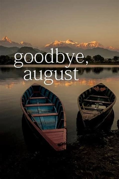 goodbye august  september pictures