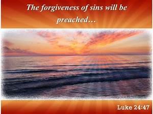 Luke 24 47 The Forgiveness Of Sins Powerpoint Church