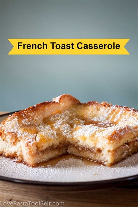 1000 images about toast 1000 ideas about make ahead french toast on pinterest french toast casserole french toast